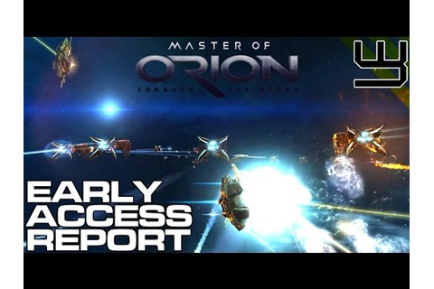 Master of Orion: Conquer the Stars - Early Access Report ...