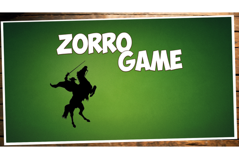 Zorro Game - Android Apps on Google Play