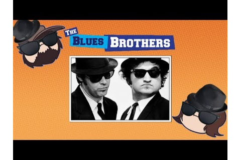 The Blues Brothers - Game Grumps - YouTube