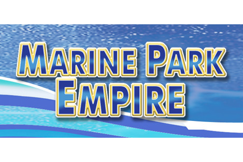 Save 50% on Marine Park Empire on Steam