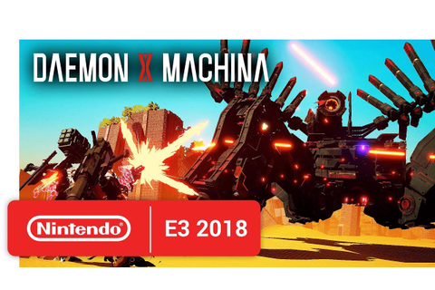 DAEMON X MACHINA - Official Game Trailer - Nintendo E3 ...
