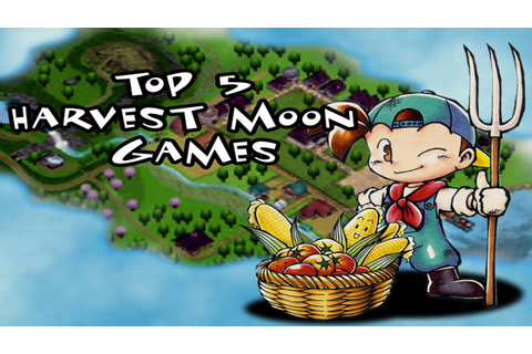 Top 5 Harvest Moon Games - YouTube
