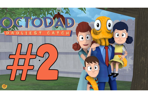 Octodad: Dadliest Catch | Part 2 | Grocery Shopping - YouTube