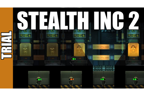 Stealth Inc 2 | A Game of Clones | Lets Try - YouTube