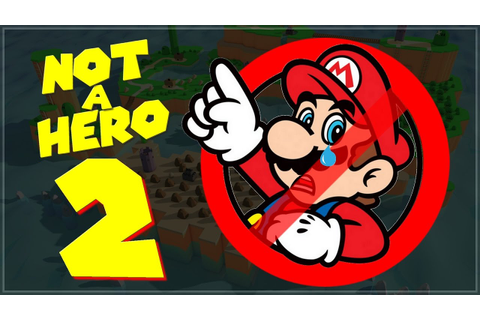 Mario is NOT A HERO 2 ! - YouTube