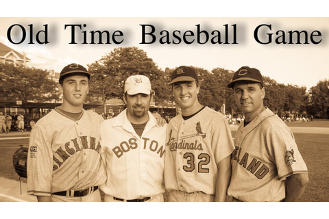 Old Time Baseball Game 2010 - YouTube
