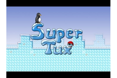 Supertux 0.3.4 - 5 first levels - YouTube
