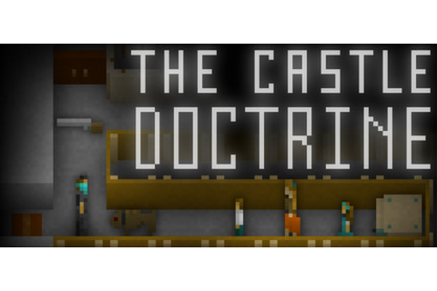 Download The Castle Doctrine For Free | Free Steam Games