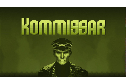 Kommissar - Steam Game Trailer - YouTube