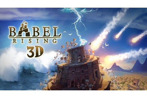 Babel Rising 3D Releases On Samsung Gear VR Innovator ...