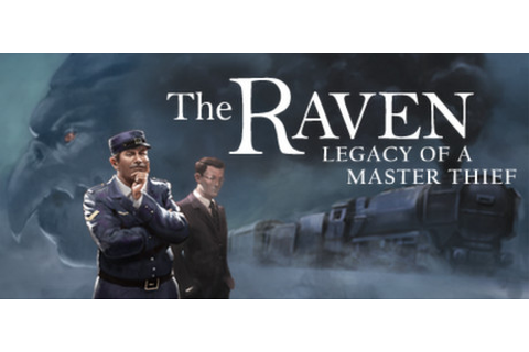 Save 75% on The Raven - Legacy of a Master Thief on Steam