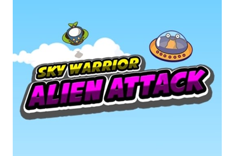 Sky Warrior Alien Attack - Play Free Game Online on ...