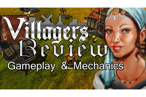 Villagers Game Review : Gameplay, Mechanics & Banished ...