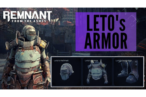 Leto's Armor & Amulet Revealed In Game - Remnant: From the ...