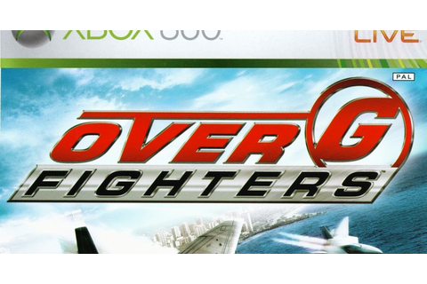 Over G Fighters (Xbox 360) - Cybers Games