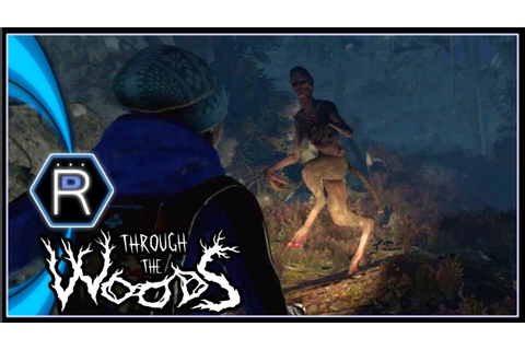 Through the Woods Gameplay PC - Huldra Hunting [Part 4 ...