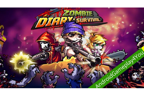 Zombie Diary: Survival Android Game Gameplay [Game For ...