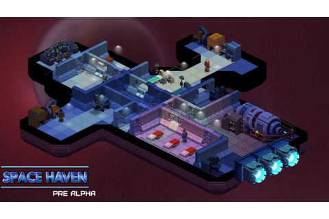 'Space Haven' is a Spaceship Colony-Building Game From the ...