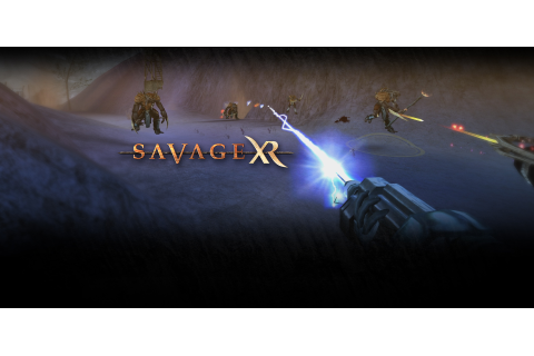 Savage XR - Download the RTS and FPS game - 100% Freeware