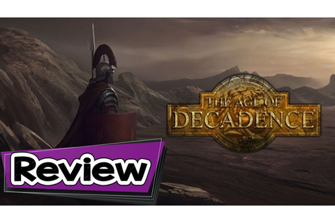 The Age Of Decadence Review - YouTube