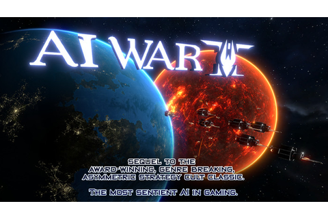 It's possible that strategy game 'AI War II' may launch in ...