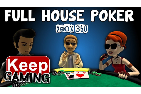 Full House Poker Gameplay Xbox 360 | HOW TO BLUFF | Lets ...
