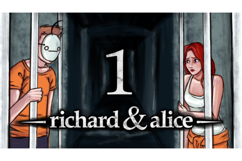 Cry Plays: Richard & Alice [P1] - YouTube