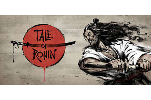 Tale of Ronin on Steam