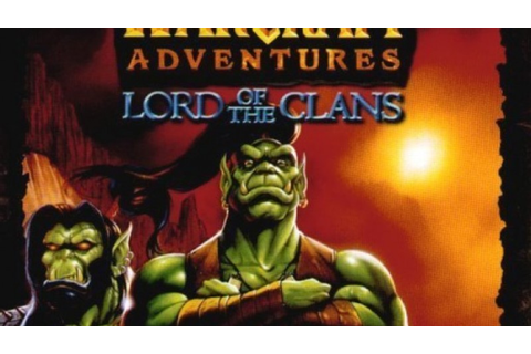 What Might Have Been: Warcraft Adventures: Lord of the ...