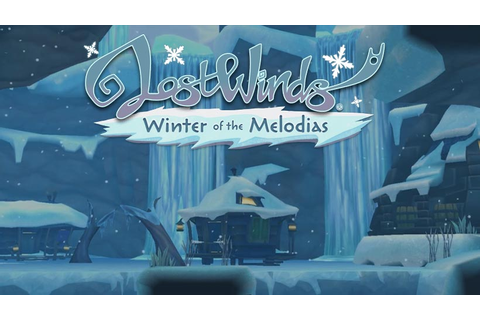 LostWinds 2: Winter of the Melodias - now available on PC