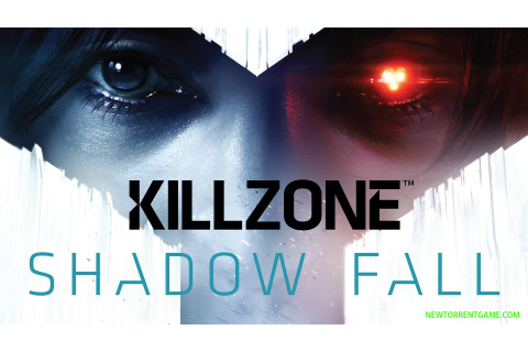 KILLZONE SHADOW FALL PC - FREE FULL DOWNLOAD - NEWTORRENTG