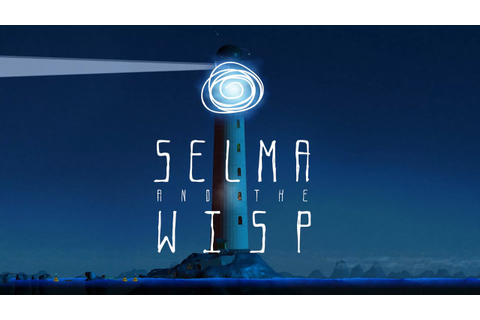 Selma and The Wisp Free Download - Ocean Of Games