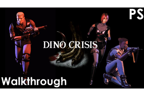 Dino Crisis Walkthrough - YouTube