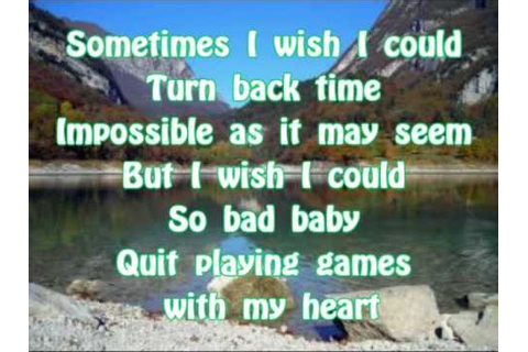 [Lyrics] Backstreet Boys - Quit playing games with my ...