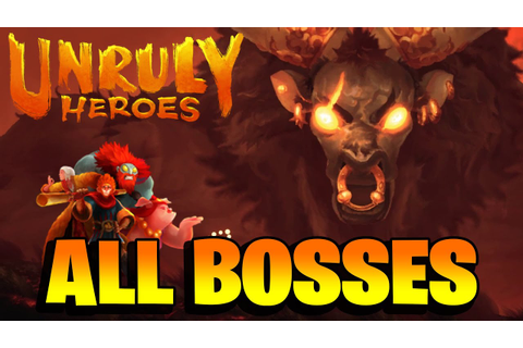 Unruly Heroes - All Bosses + Ending - YouTube