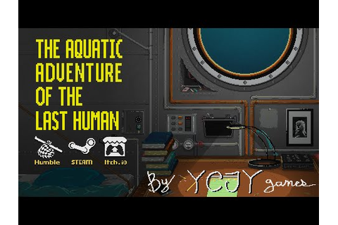 The Aquatic Adventure of the Last Human [Release Trailer ...