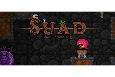 Shut Up And Dig on Steam
