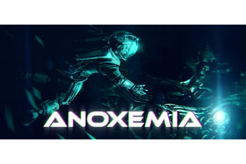Anoxemia Free Download Full PC Game Archives - RG Mechanics