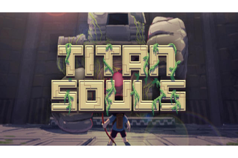 Titan Souls » FREE DOWNLOAD | cracked-games.org