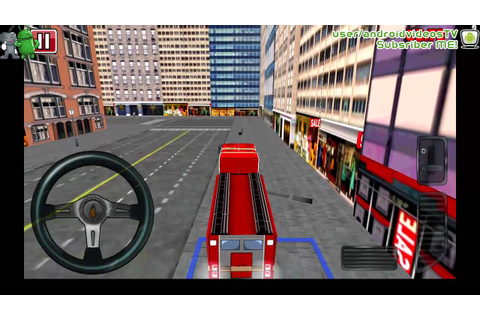Android Fire Truck 3D Gameplay - YouTube