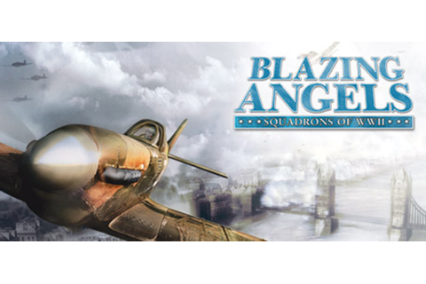 Blazing Angels Squadrons of WWII Direct Link | PC Games ...