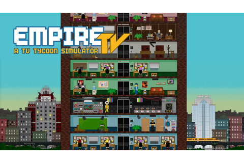 Empire TV Tycoon Trailer - YouTube