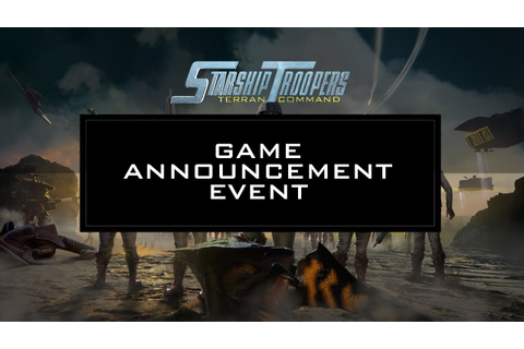 Starship Troopers - Terran Command | Game Announcement ...