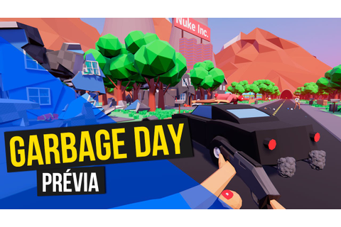 Garbage Day Prévia Gameplay - GAME INSANO! - YouTube