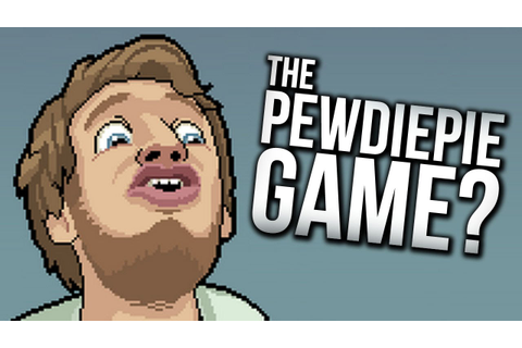 'PewDiePie: Legend of the Brofist' is the Latest YouTuber ...