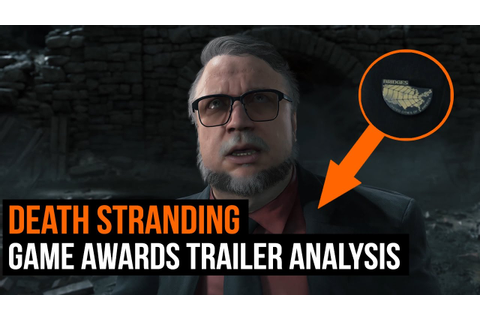 Death Stranding - Trailer Analysis (Game Awards Trailer ...