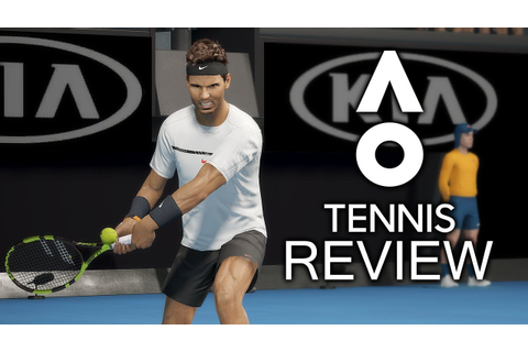 AO Tennis Review (PS4/Xbox One) - YouTube