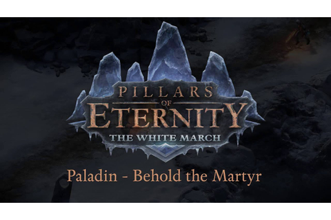 Pillars of Eternity: The White March - Part II - Abilities ...