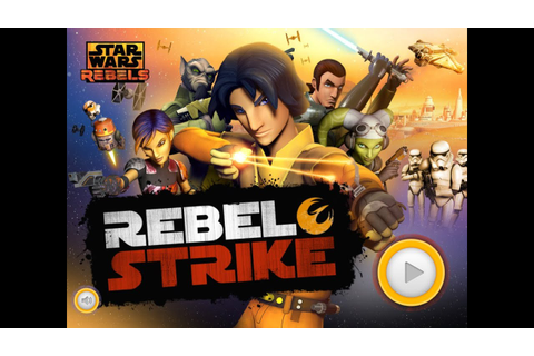 Star Wars Rebels: Rebel Strike - Gameplay - YouTube