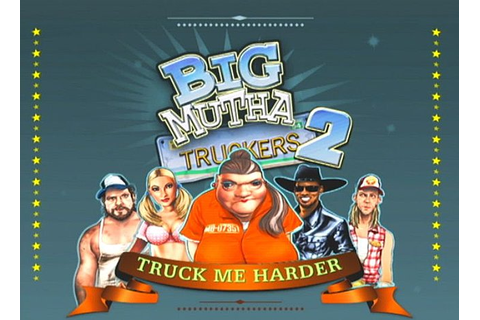 Screens: Big Mutha Truckers 2: Truck Me Harder - PS2 (1 of 42)